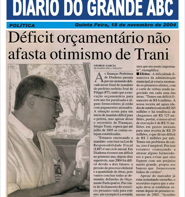 Déficit orçamentário não afasta otimismo de Trani
